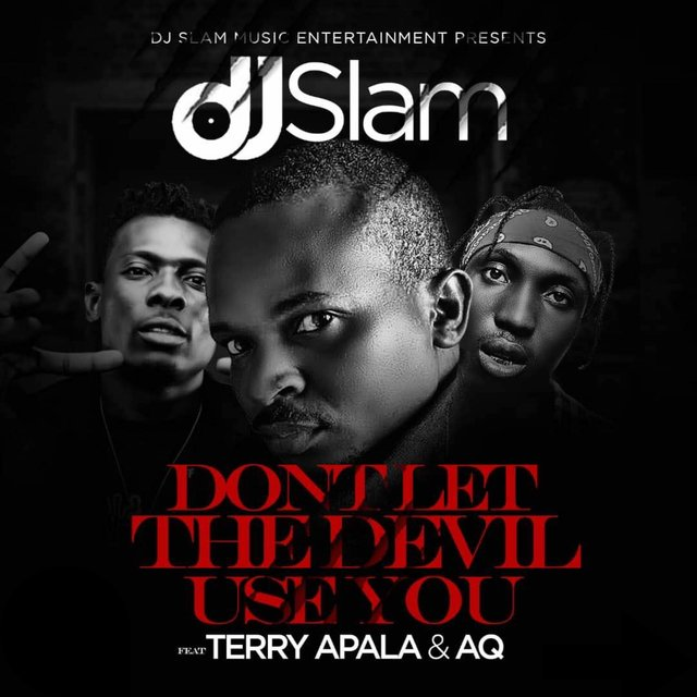 Don't the Devil Use You (feat. A-Q & Terry Apala)