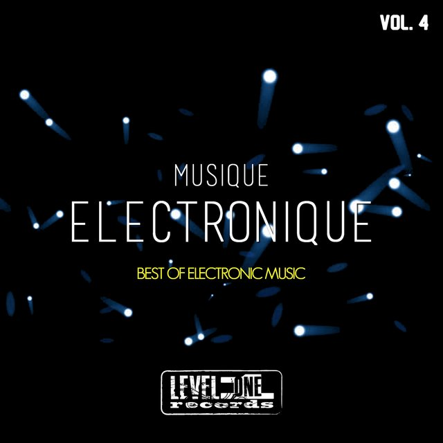Musique Electronique, Vol. 4 (Best Of Electronic Music)