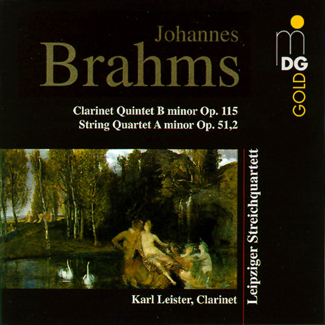 Brahms: Clarinet Quintet in B Minor, Op. 115 & String Quartet in A Minor, Op. 51:2