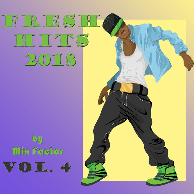 Fresh Hits - 2018 - Vol. 4