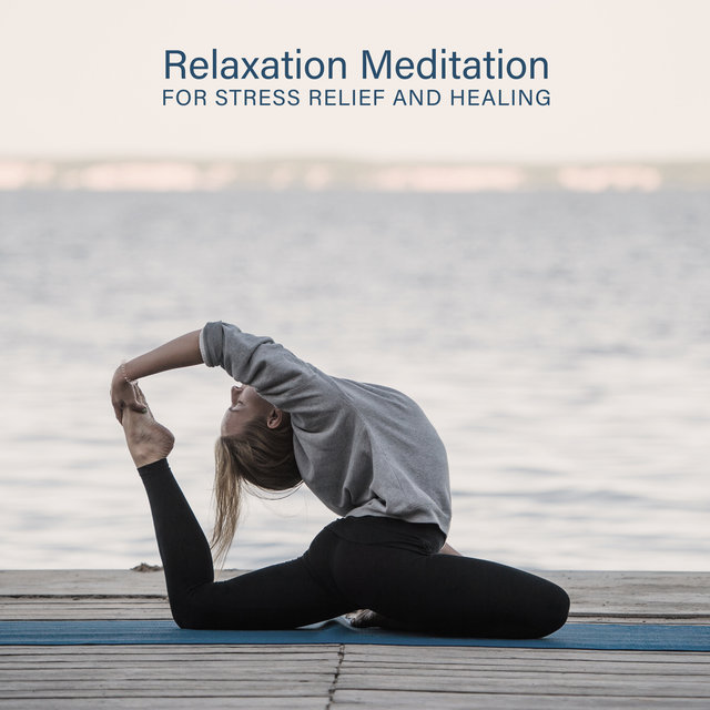 Relaxation Meditation for Stress Relief and Healing