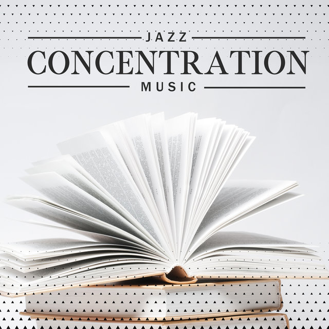 Jazz Concentration Music