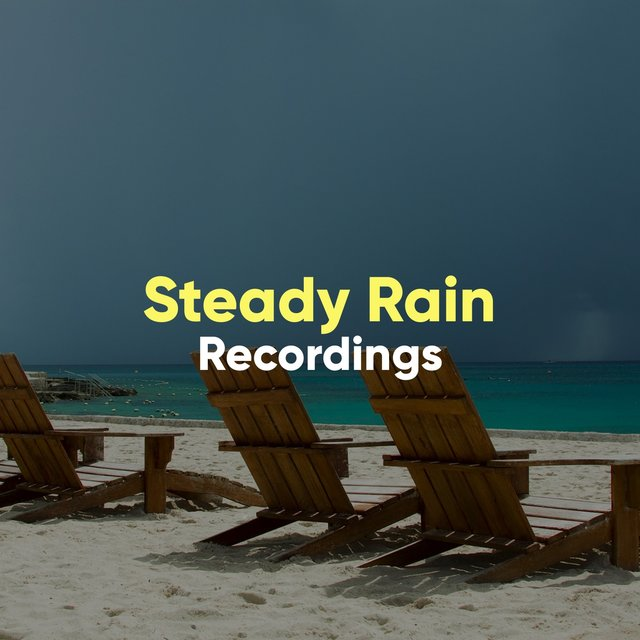 """ Relaxing Steady Rain & Water Recordings """