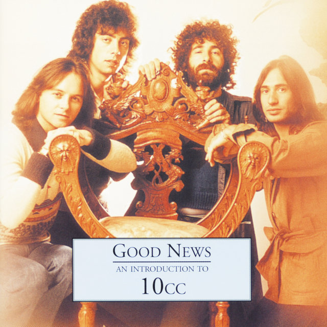 Good News - An Introduction To 10CC
