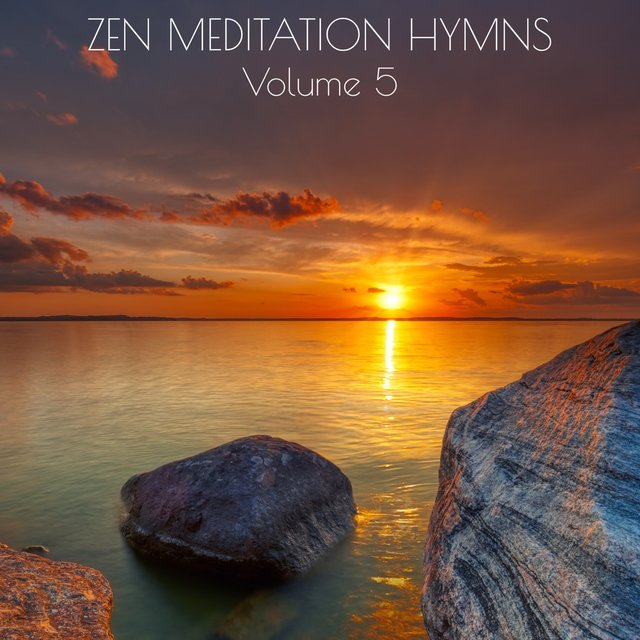 Zen Meditation Hymns, Vol. 5