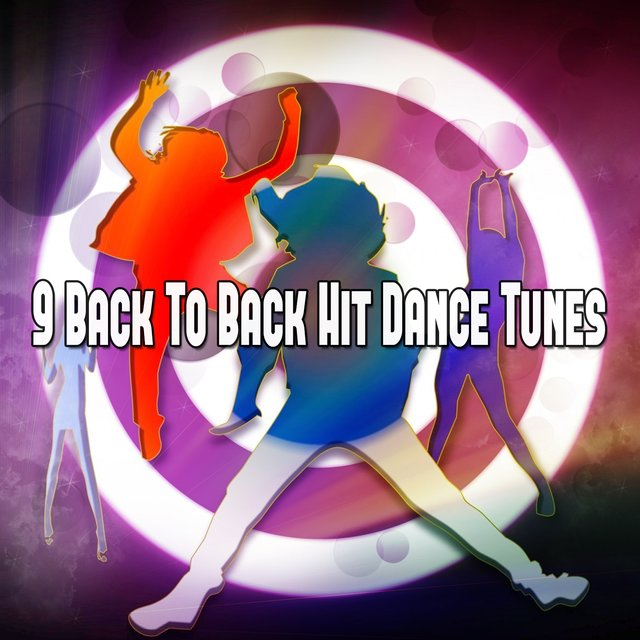 9 Back To Back Hit Dance Tunes