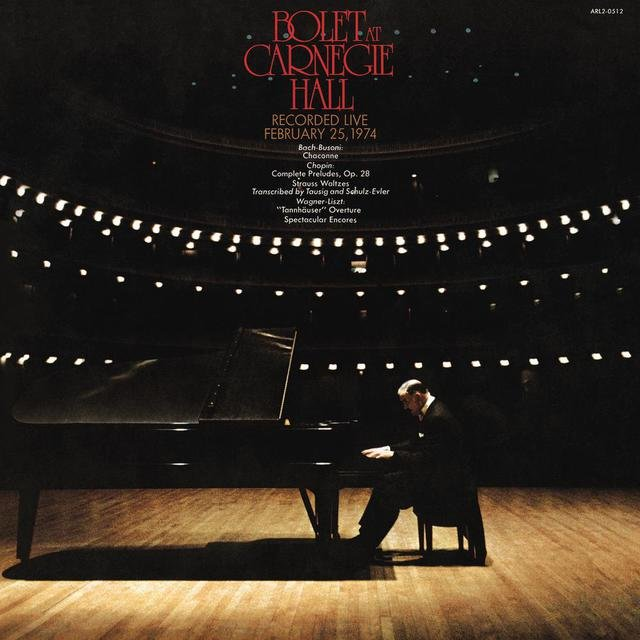 Jorge Bolet: Live at Carnegie Hall