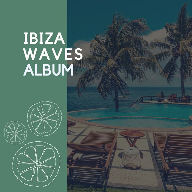 2020 Ibiza Waves Album