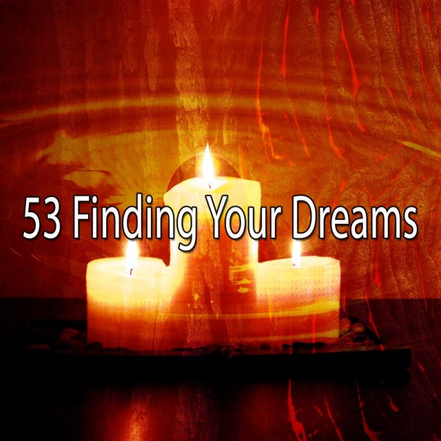 53 Finding Your Dreams