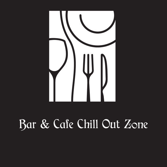 Bar & Cafe Chill Out Zone (Deep House Lounge)