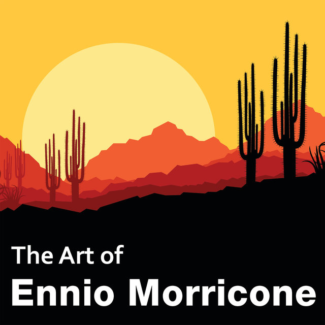 The Art of Ennio Morricone