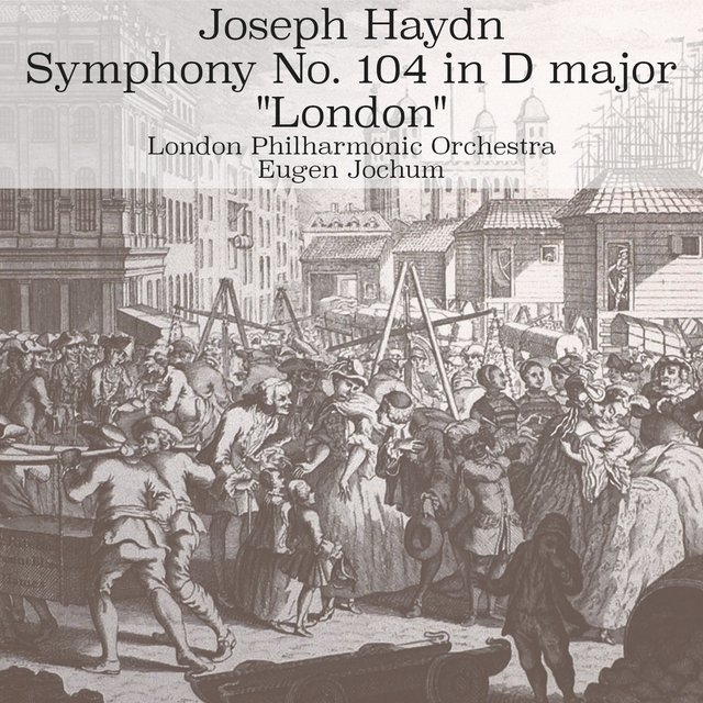 Haydn: Symphony No. 104 in D major