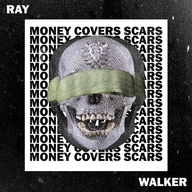 Money Covers Scars