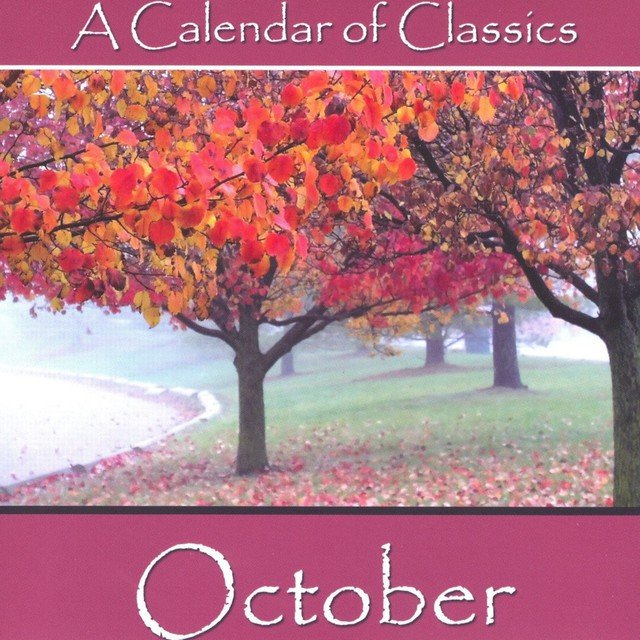 A Calendar Of Classics - October