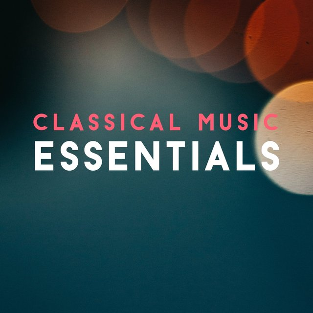 Classical Music Essentials