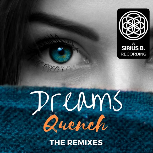 Dreams (The Remixes)