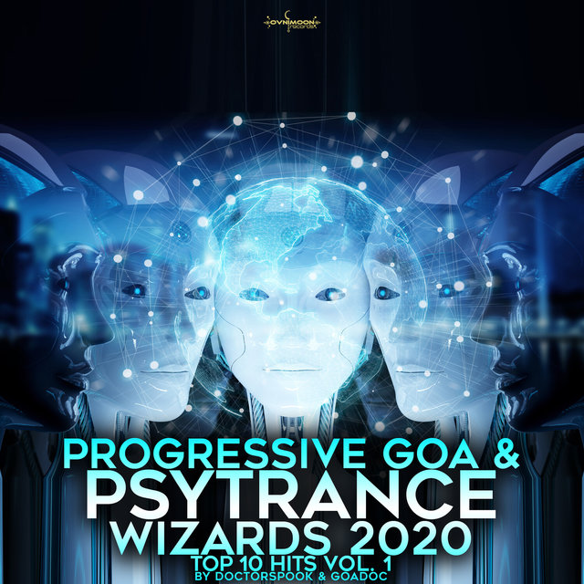 Progressive Goa & Psy Trance Wizards: 2020 Top 10 Hits, Vol. 1