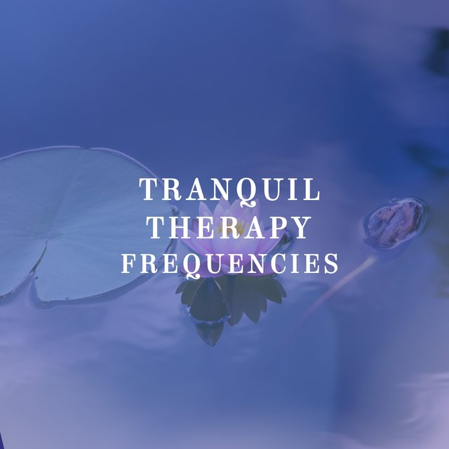 Tranquil Therapy Frequencies