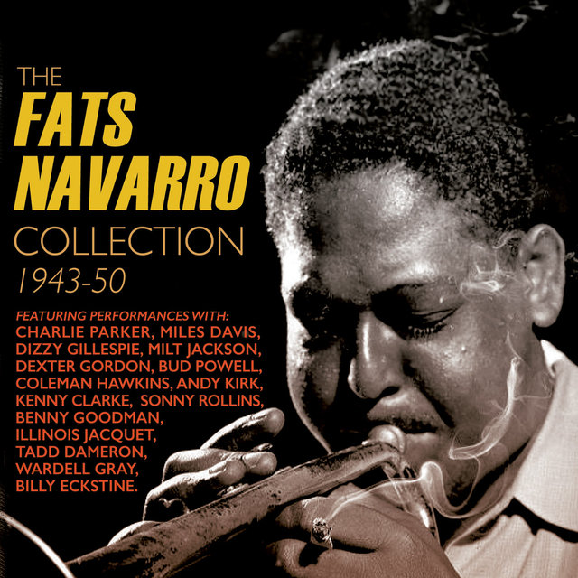 The Fats Navarro Collection 1943-50