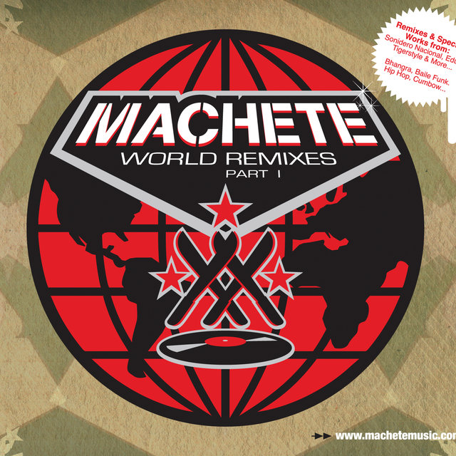 Machete World Remixes