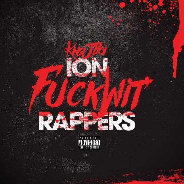 Ion Fuck Wit' rappers