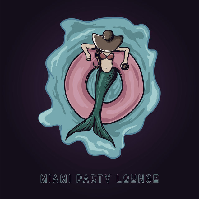 Miami Party Lounge – Chillout Summer Beats 2020, Under the Palms, Leave the Future Behind, Elevative Dance, Ambient Light