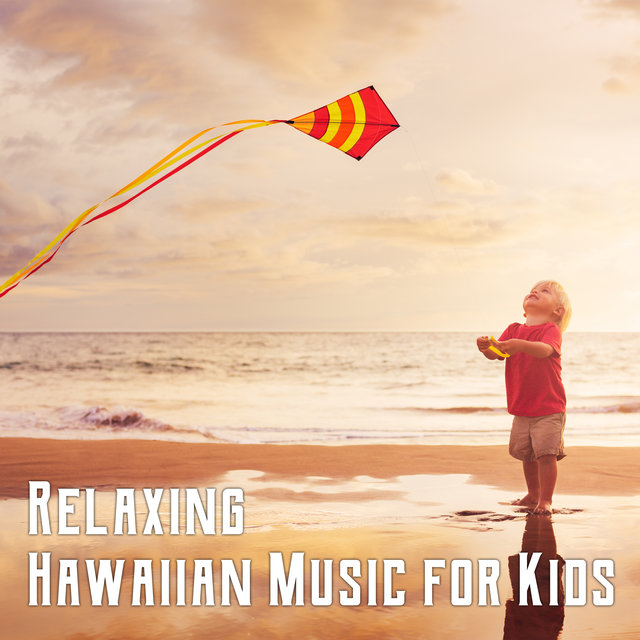 Relaxing Hawaiian Music for Kids