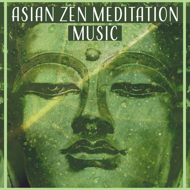 Asian Zen Meditation Music – Mindfulness Meditation, Tibetan Chant, Relaxing Yoga Music, Asian Nature, Healing Mantra