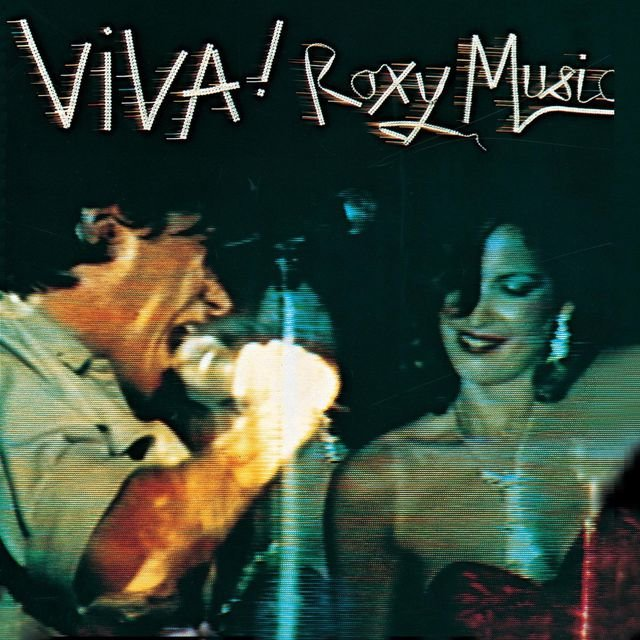Viva! Roxy Music (Live / Remastered)