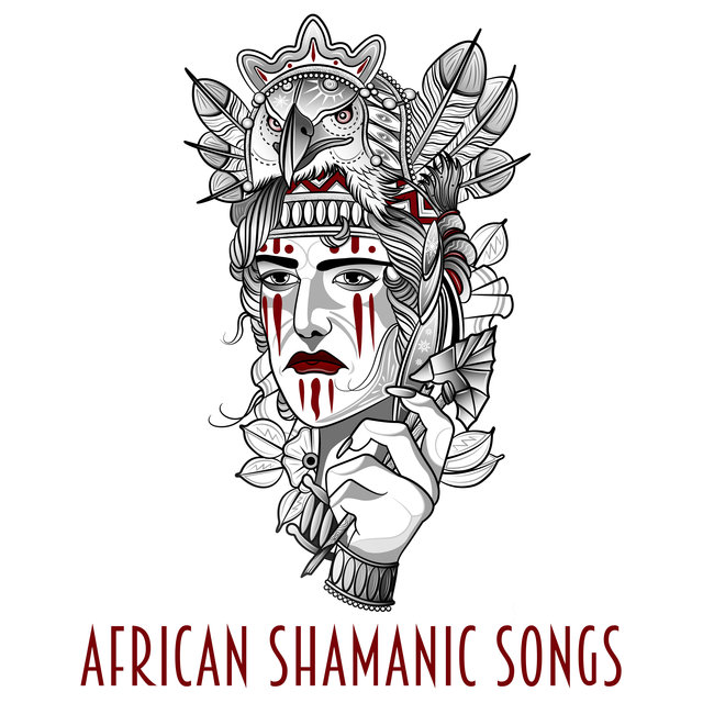 African Shamanic Songs - Ambient Music of Native Africans, Deep Trance, Meditation, World Music for New Age, Nature Collection
