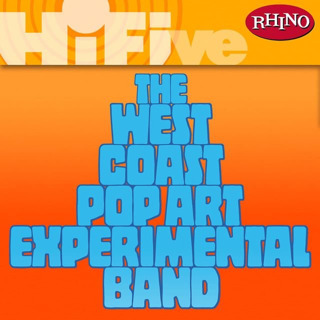 Rhino Hi-Five: The West Coast Pop Art Experimental Band