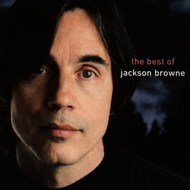 The Next Voice You Hear - The Best Of Jackson Browne