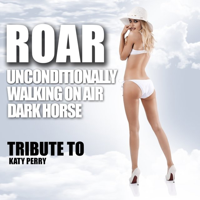 Roar, Unconditionally, Walking On Air, Dark Horse - Tribute to Katy Perry