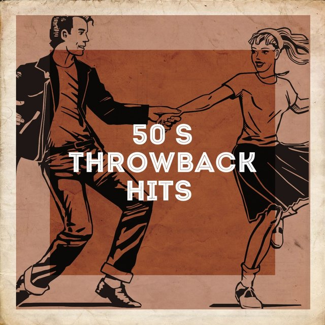 50's Throwback Hits