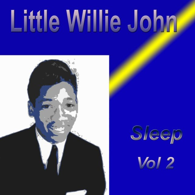 Little Willie John Sleep, Vol. 2