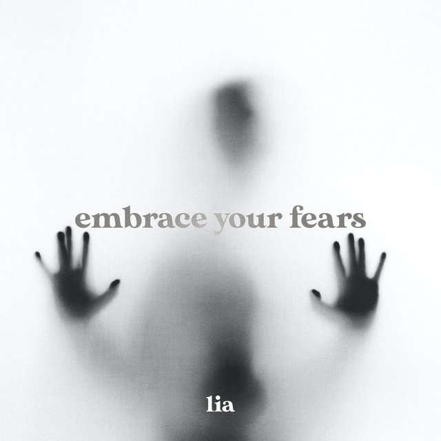 embrace your fears