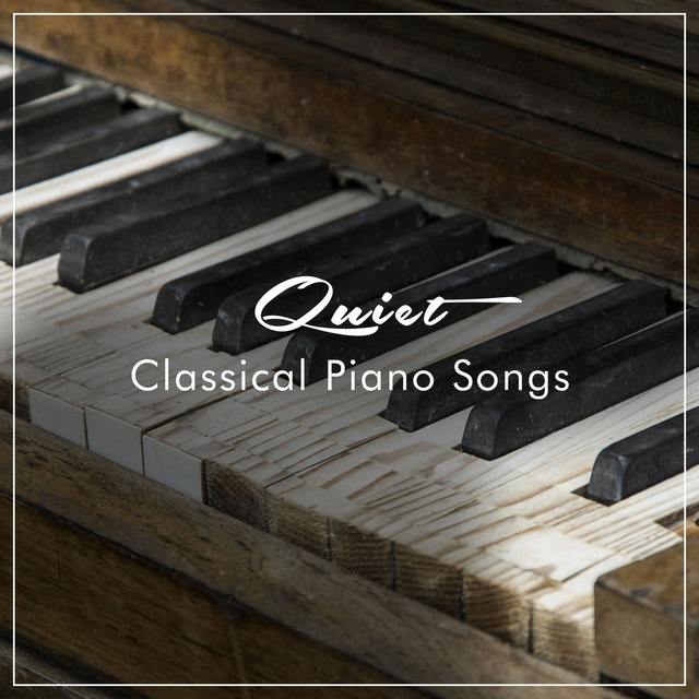 #16 Quiet Classical Piano Songs