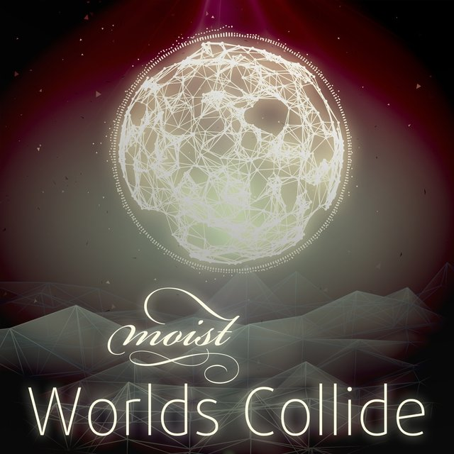 Worlds Collide - EP II