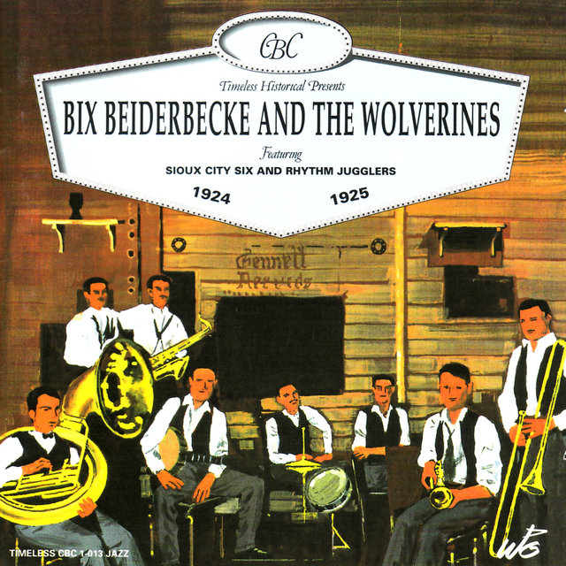 Bix Beiderbecke and the Wolverines 1924-1925