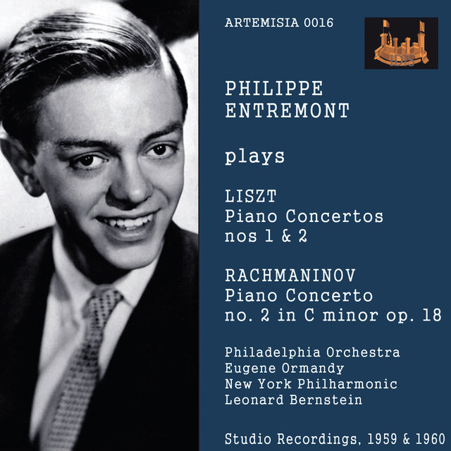 Philippe Entremont Plays Liszt Piano Concertos Nos. 1 & 2 and Rachmaninov Concerto No. 2 in C Minor Op. 18