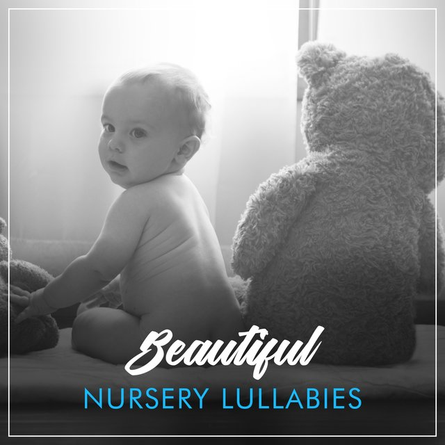 # Beautiful Nursery Lullabies