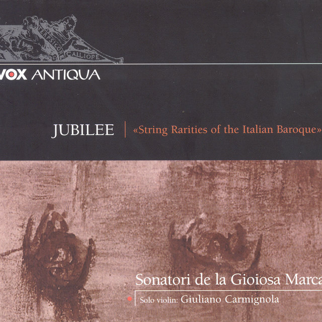 Concertos (Italian) - Jubilee: String Rarities of the Italian Baroque