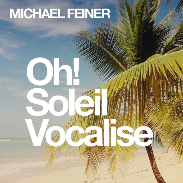 Oh! Soleil Vocalise (EP)