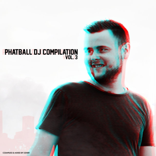Phatball Dj Compilation, Vol. 3