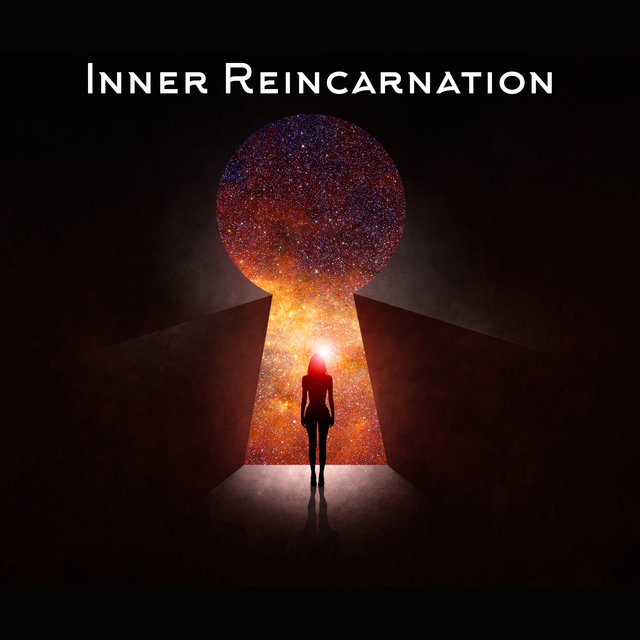 Inner Reincarnation - Mantra Therapy Music, Chakra Flow, Meditation Wonderful, Deep Concentration, Awaken Your Energy, Healing Activation Sounds, Reiki Music, Rebirth of Body and Soul