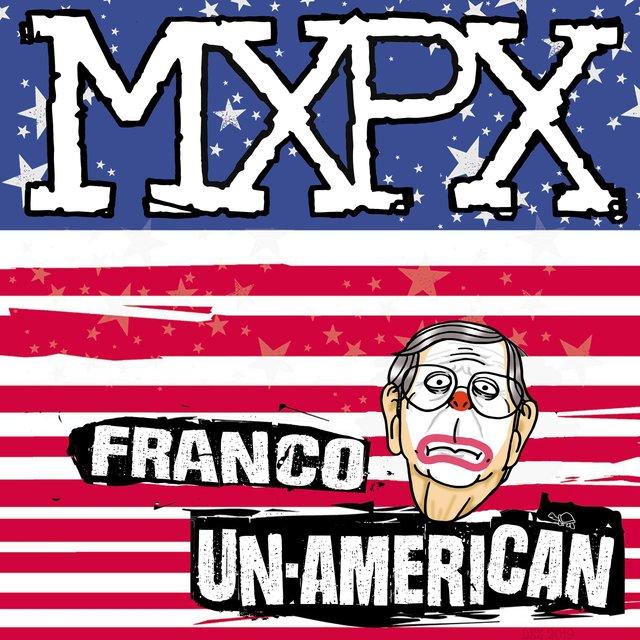 Mxpx Punk Rawk Christmas 2021 Franco Un American By Mxpx On Tidal