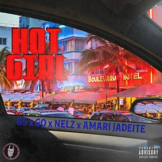 Hot Girl (feat. G.Q., AmariJadeite & Nelz)