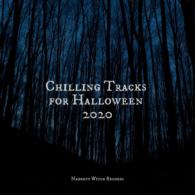 Chilling Tracks for Halloween 2020
