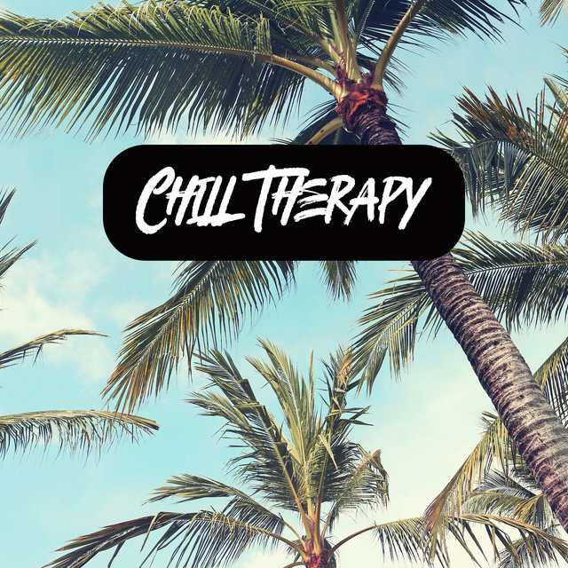 Chill Therapy: Mentally Relaxing Music and Uplifting Songs