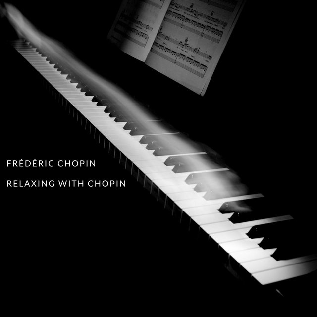 Relaxing with Chopin